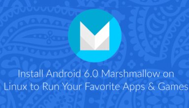 Install Android 6.0 Marshmallow on Linux to Run Apps & Games 15
