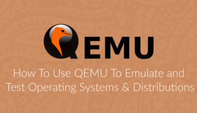 How To Use QEMU To Test Operating Systems & Distributions 50
