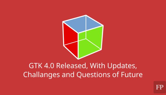 GTK 4.0 16 December 16, 2020